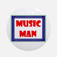 MUSIC MAN Ornament (Round)