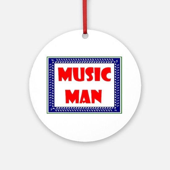 MUSIC MAN Ornament (Round)