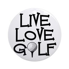Live, Love, Golf Ornament (Round)