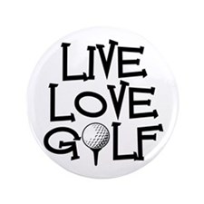 "Live, Love, Golf 3.5"" Button"