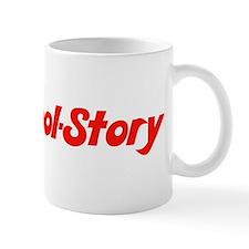 Kool Story Tell It Again Bro Mug