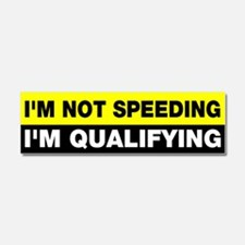 I'm not speeding qualifying Car Magnet 10 x 3