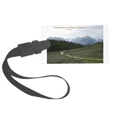 The Mountains are Calling Luggage Tag