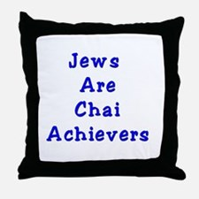 Jews Are Chai Achievers Throw Pillow
