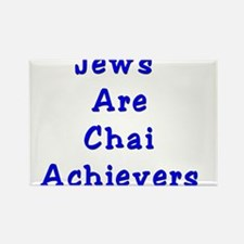 Jews Are Chai Achievers Rectangle Magnet