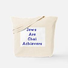 Jews Are Chai Achievers Tote Bag