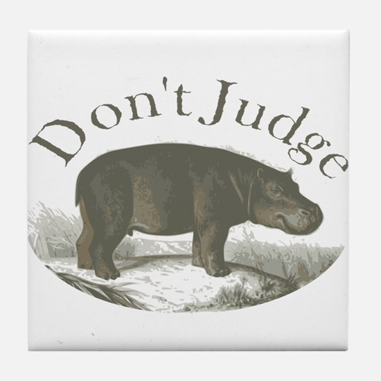 Don't Judge Tile Coaster