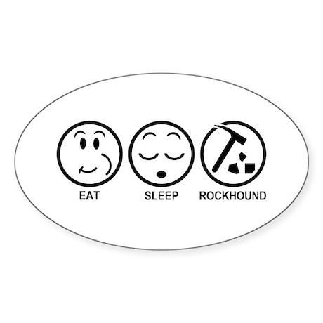 Eat Sleep Rockhound Sticker (Oval)