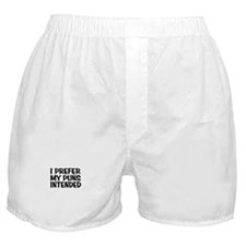 Puns Intended Boxer Shorts