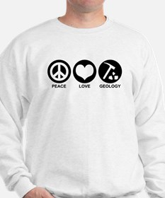 Peace Love Geology Sweatshirt