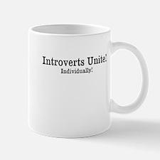 Introverts Unite! Mug