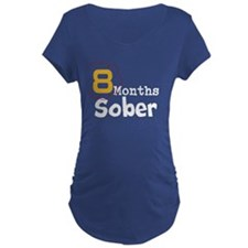 8 Months Sober T-Shirt
