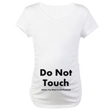 Do Not Touch Shirt