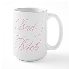 Bad Bitch Mug