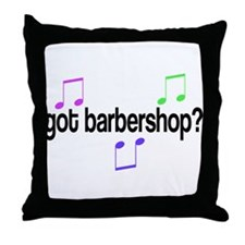 Got Barbershop Throw Pillow