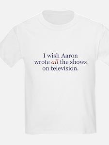 I Wish Aaron Wrote All Kids T-Shirt