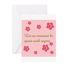 LET NO MOMENT BE SPENT WITH R Greeting Cards (Pack