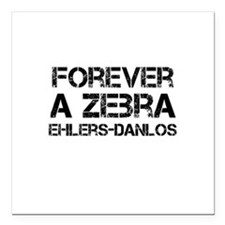 Ehlers Danlos Syndrome Forever a Zebra Square Car