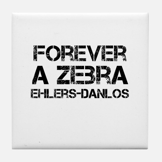 Ehlers Danlos Syndrome Forever a Zebra Tile Coaste