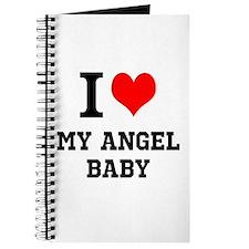 I Love My Angel Baby Journal