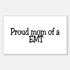 Proud Mom of a EMT Rectangle Decal