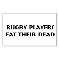 """Rugby Players Eat..."" Decal"