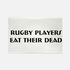 """Rugby Players Eat..."" Rectangle Magnet"