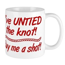 Untied The Knot Buy Me A Shot Small Mug