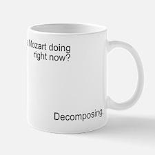 Mozart is decomposing Mug