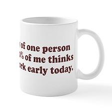 Leave work early Mug