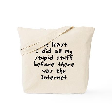Stupid stuff Internet Tote Bag