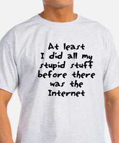 Stupid stuff Internet T-Shirt