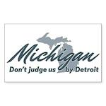 Michigan Dont Judge Sticker
