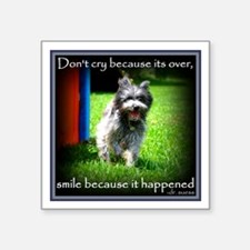 Smile because it happened Sticker