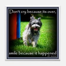 Smile because it happened Tile Coaster