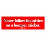 Advice of Stickers Bumper Sticker