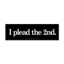 I Plead The 2nd Car Magnet 10 x 3