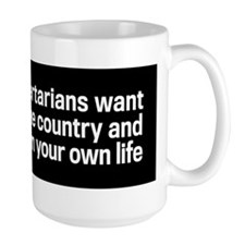 Those Evil Libertarians Mug
