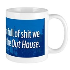 Rename It The Out House Mug