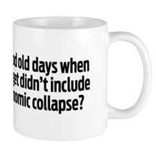 The Good Old Days Mug