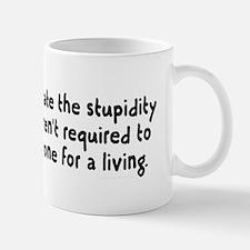 Underestimating stupidity Mug