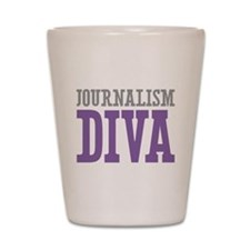 Journalism DIVA Shot Glass