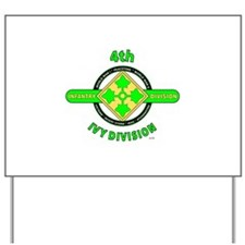 4TH Infantry Division Ivy Yard Sign