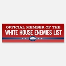 White House Enemies List Bumper Bumper Bumper Sticker