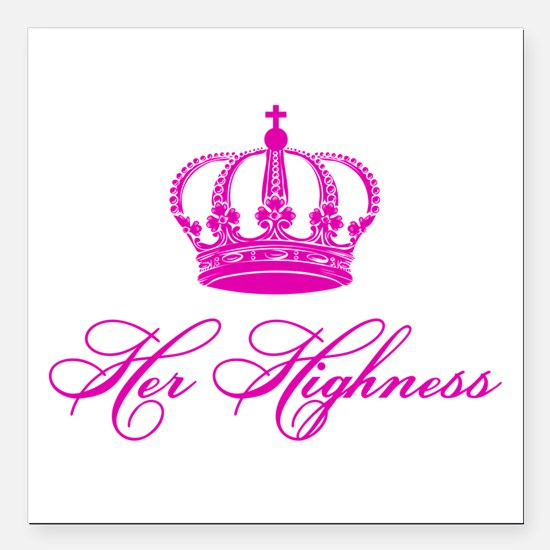 Her Highness text design with an old crown Square