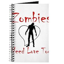 Zombies Need Love Too! Journal