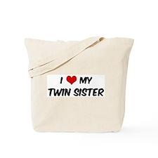 I Love My Twin Sister Tote Bag