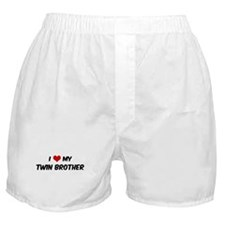 I Love My Twin Brother Boxer Shorts