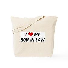 I Love My Son In Law Tote Bag