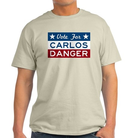 Vote For Carlos Danger T-Shirt
